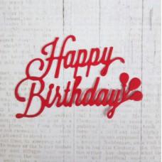 """Вырубка """"Надпись Happy Birthday"""" 6,5х5. Цвет красный"""