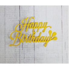 """Вырубка """"Надпись Happy Birthday"""" 6,5х5. Цвет желтый"""